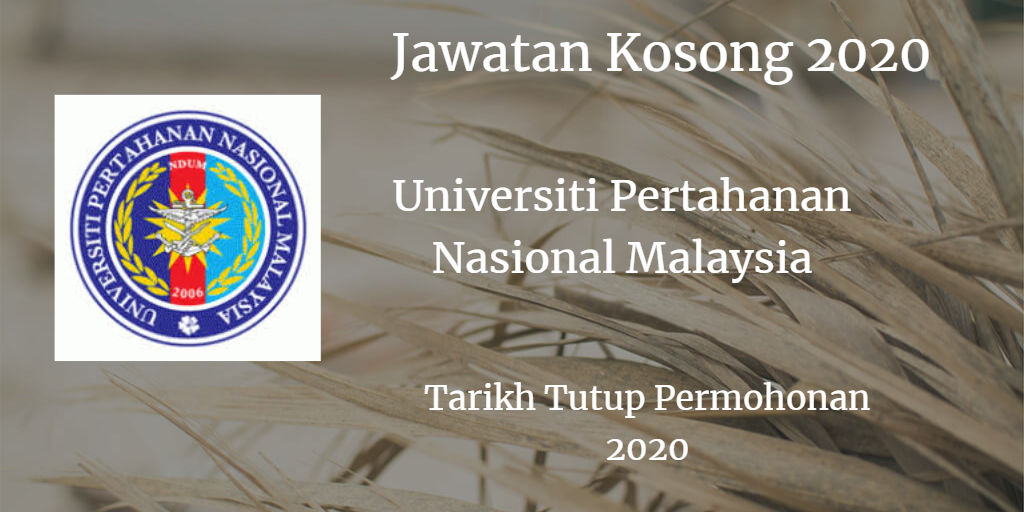 Jawatan Kosong UPNM February 2020