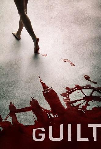 Guilt Season 1 Complete Download 480p & 720p All Episode