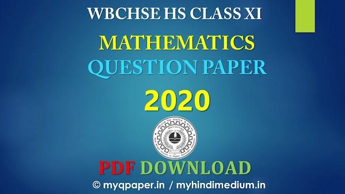 Mathematics Question Paper Class 11 of 2020 West Bengal Board PDF Download | MATHEMATICS | WBCHSE 2020