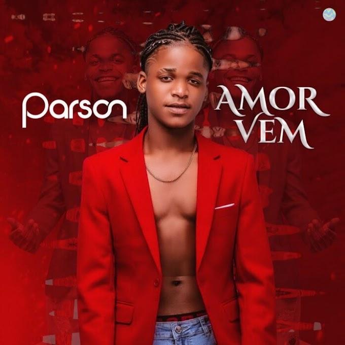 Parson - Amor Vem (2021) [Baixar]