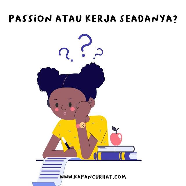 passion atau pekerjaan