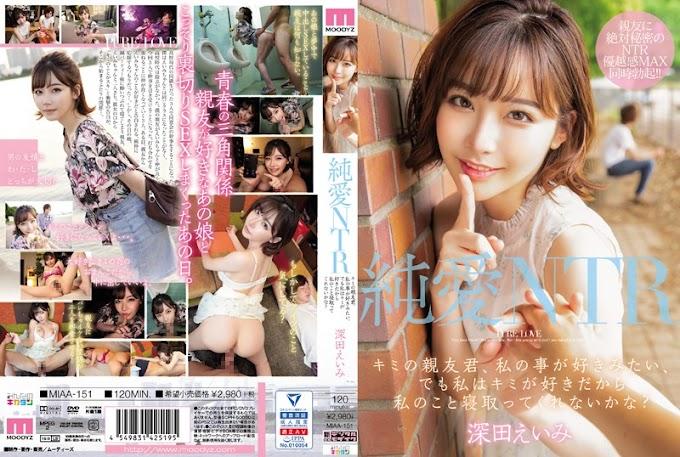 MIAA-151 Pure Love NTR Kimi ?s Best Friend, I Like You, But I Like You, So Why Do N?t You Sleep On Me? Emi Fukada