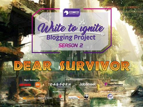 """""""Write to Ignite Blogging Project Season 2: Dear Survivor"""""""