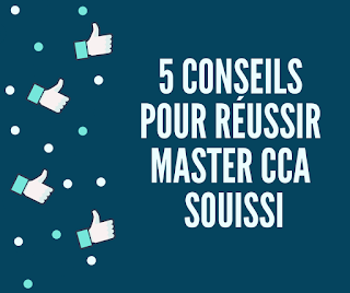5 conseils pour réussir son admission en Master CCA Souissi