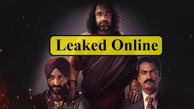 Sacred Games Season 2 के सभी एपिसोड Tamilrockers ने किये Online Leak, Netflix को हो सकता है भारी नुकसान