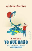 """Portada del libro """"Y ahora yo qué hago"""" de Andreu Escrivà, editorial Capitán Swing. De color arena, aparece una ilustración de una persona que contempla un globo terráqueo derretido y un sol de fondo."""
