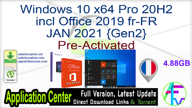 Windows 10 x64 Pro 20H2 incl Office 2019 fr-FR JAN 2021 {Gen2} Pre-Activated