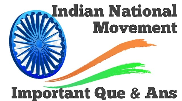 Indian National Movement Important Questions and Answers free PDF Download