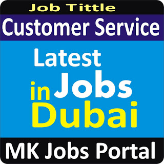 Customer Service Jobs in Dubai With Mk Jobs Portal