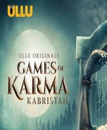 Games Of Karma Kachra 2021 Ullu Web Series Download