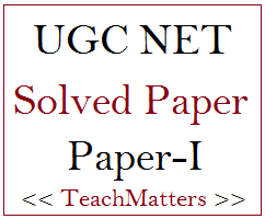 image : UGC NET Solved Question Paper-I @ TeachMatters