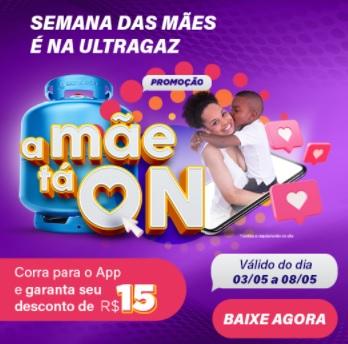Promoção Ultragaz A Mãe Tá On Dia das Mães 2021