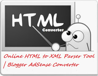 online-html-to-xml-parser-tool-blogger