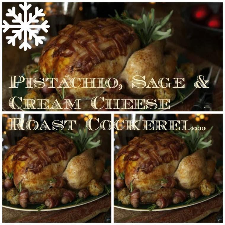 Pistachio, Sage & Cream Cheese Roast Cockerel