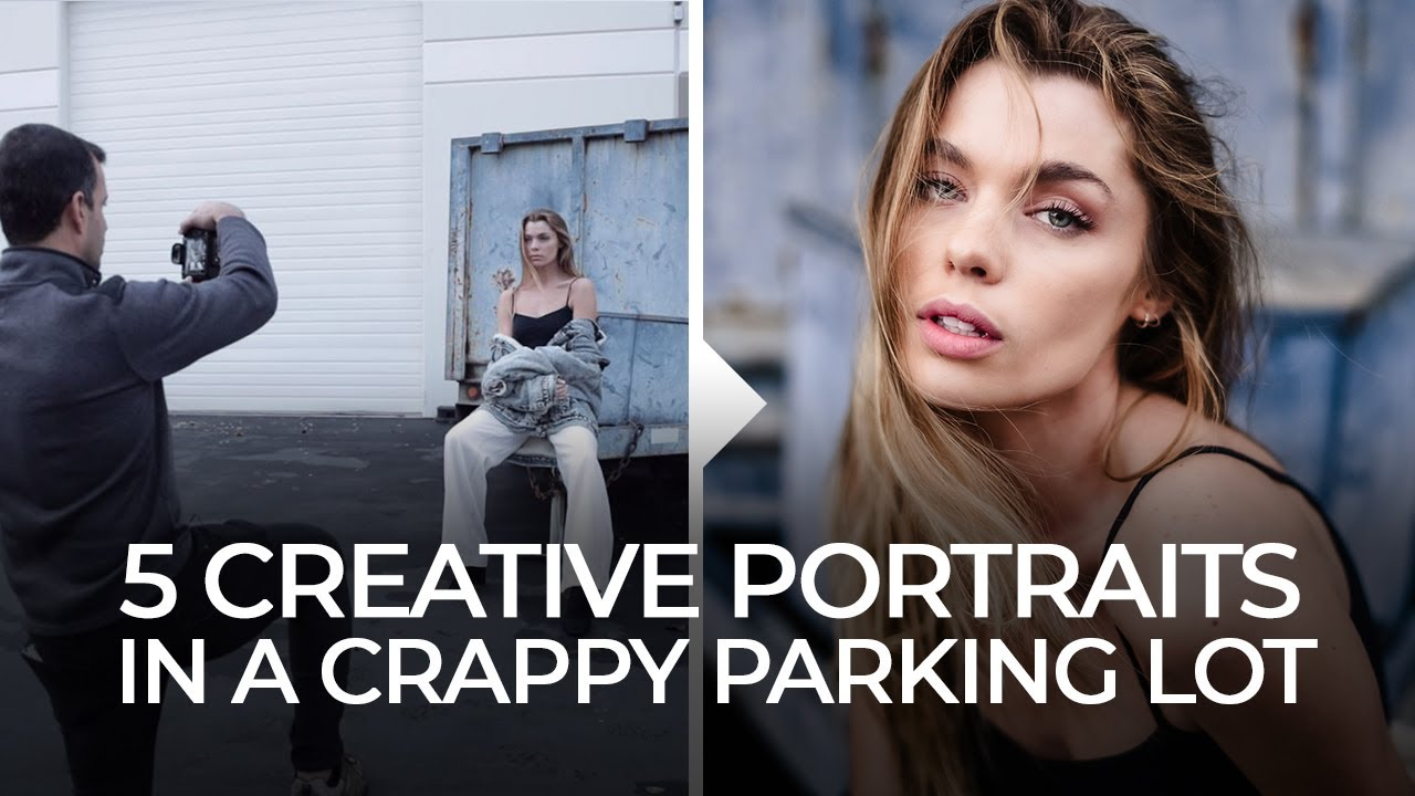 Five Creative Portraits in a Crappy Parking Lot