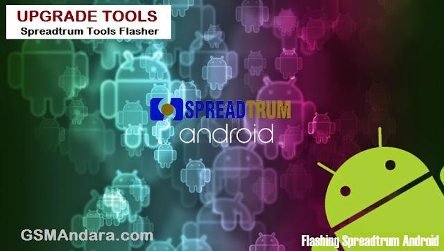 Download Spreadtrum Upgrade Tools ( Latest Versions)