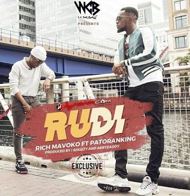 Rich Mavoko Ft Patoranking – Rudi