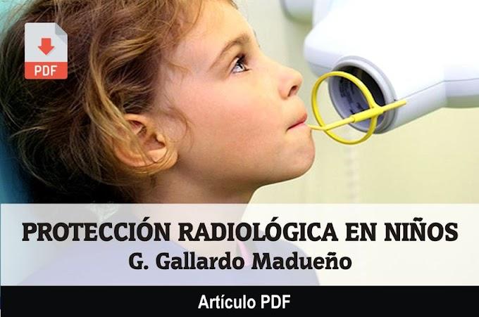 PDF: Protección radiológica en niños - G. Gallardo Madueño