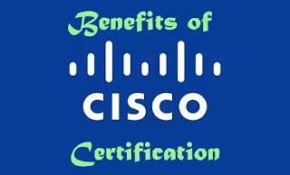 benefits of cisco certification