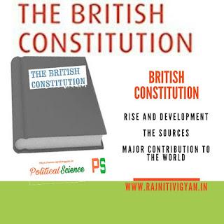 ब्रिटिश संविधान का उदय और विकास, ब्रिटिश संविधान के स्त्रोत, विश्व को प्रमुख देन, British Constitution