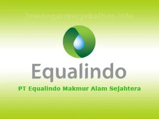 Lowongan Kerja PT. Equalindo Makmur Alam Sejahtera, Lowongan kerja Kaltim 2021 Accounting HR dan GA Paramedic Admin Tax Humas Marcom Procurement dll