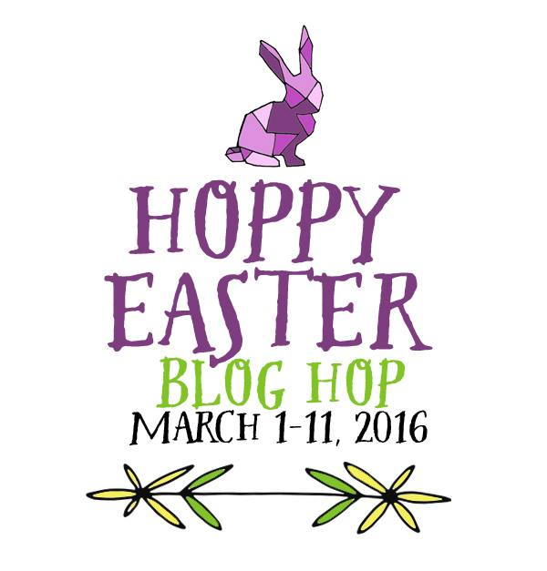 Hoppy Easter Blog Hop!