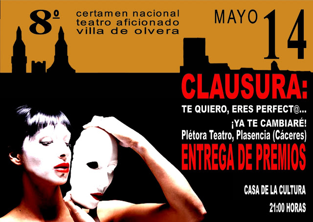 Clausura 8º Certamen Nacional Teatro Aficionado Villa de Olvera