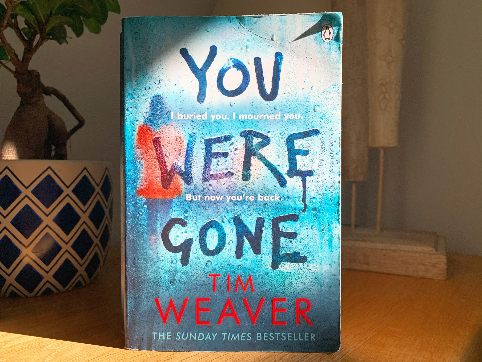 You Were Gone by Tim Weaver on a shelf