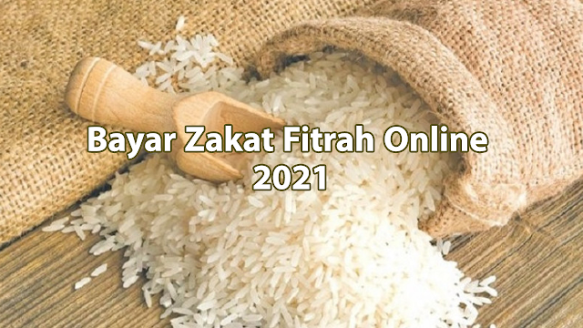 Bayar Zakat Fitrah Online 2021