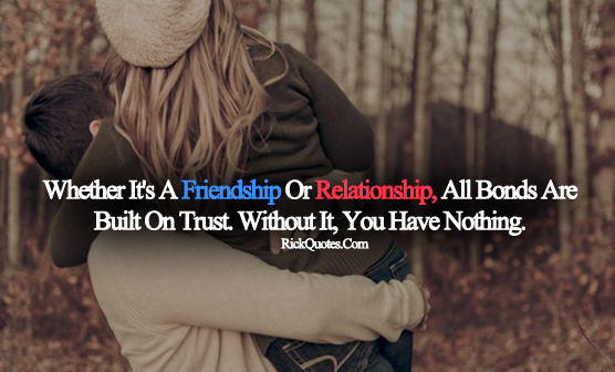 Trust Quotes | Without It You Have Nothing Couple Love fun hug