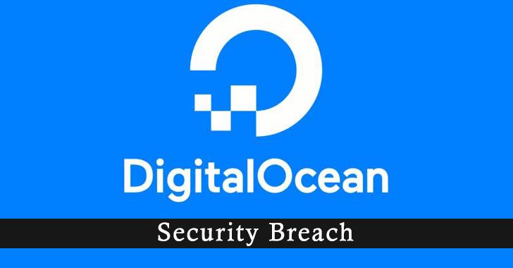 DigitalOcean Security Breach