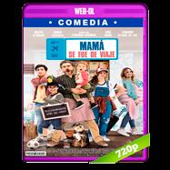 Mamá se fue de viaje (2019) WEB-DL 720p Latino