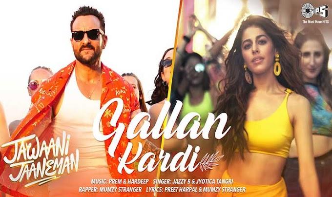 ग़ल्लां करदी Gallan Kardi – Jawaani Jaaneman