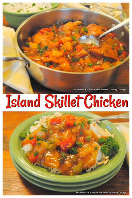 Island Skillet Chicken at Miz Helen's Country Cottage