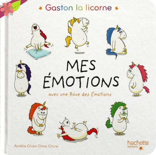 Gaston la licorne - Mes émotions D'Aurélie Chien Chow Chine