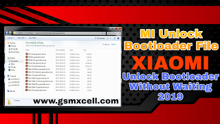 Mi Bootloader Unlock File Collection Free - GSM-X Cell