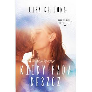 Kiedy pada deszcz - Lisa De Jong