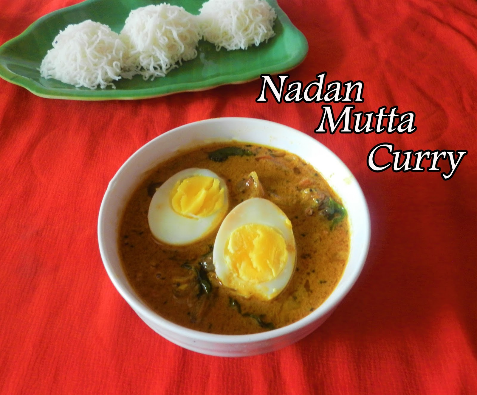 Sweety tangy spicy kerala nadan mutta curry kerala egg curry with kerala nadan mutta curry forumfinder Images