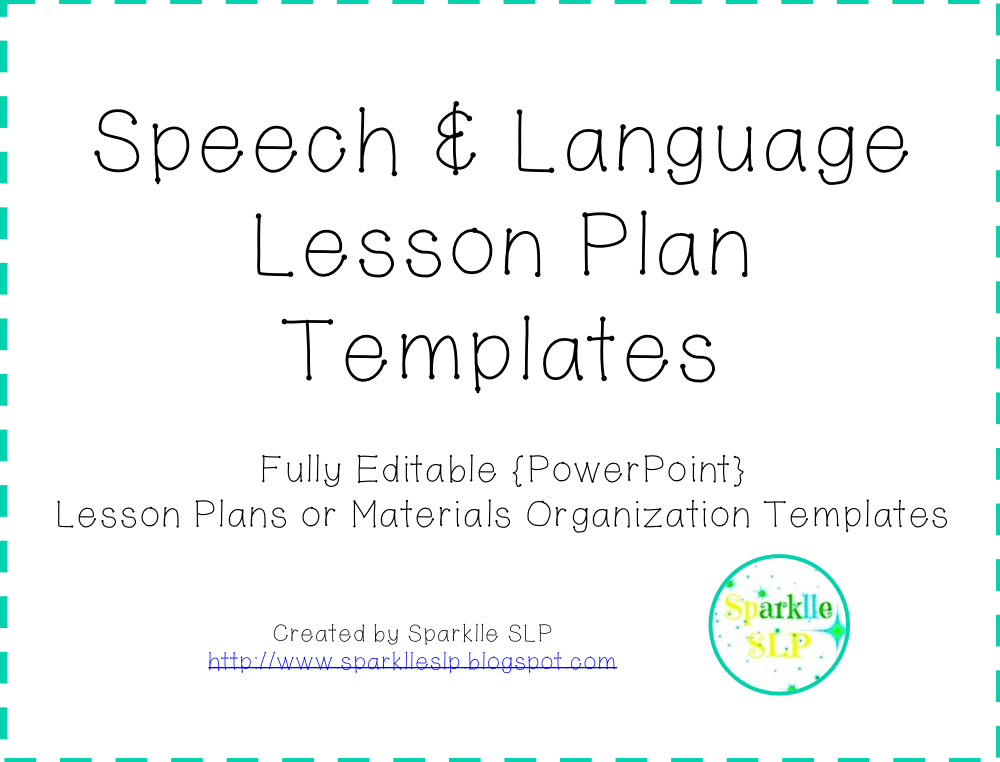 speech pathology lesson plan template - august 2014 sparklle slp