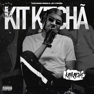 Tchu Mário Wanga - Kit Kitchã (Rap) Download Mp3