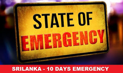10 Days Srilanaka Emergency & Facts to be remembered