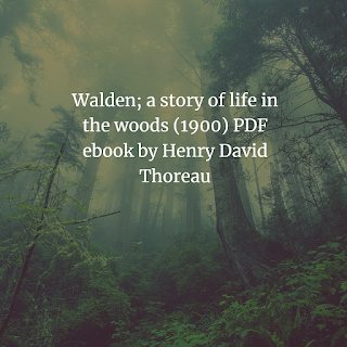 Walden; a story of life in the woods