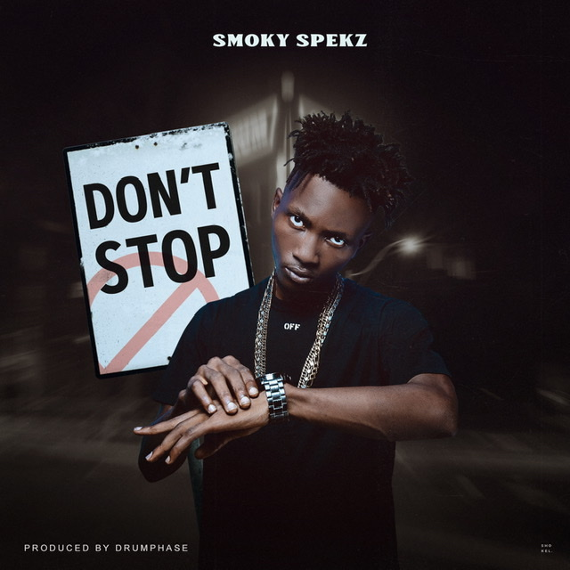 Smoky Spekz - Don't Stop