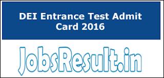 DEI Entrance Test Admit Card 2016