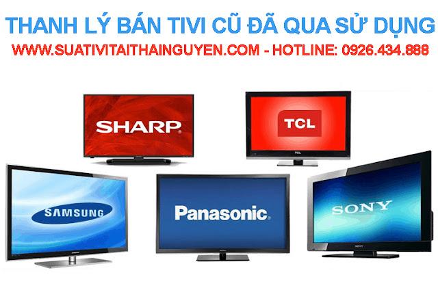 Thanh lý bán tivi cũ Thái Nguyên Uy tín Giá rẻ Có bảo hành