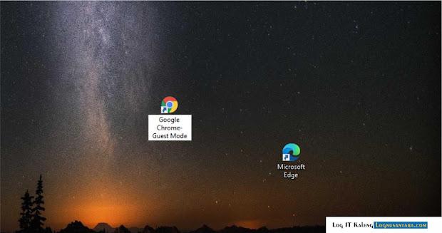 Cara Membuat Shortcut Desktop Guest Mode untuk Chrome atau Microsoft Edge