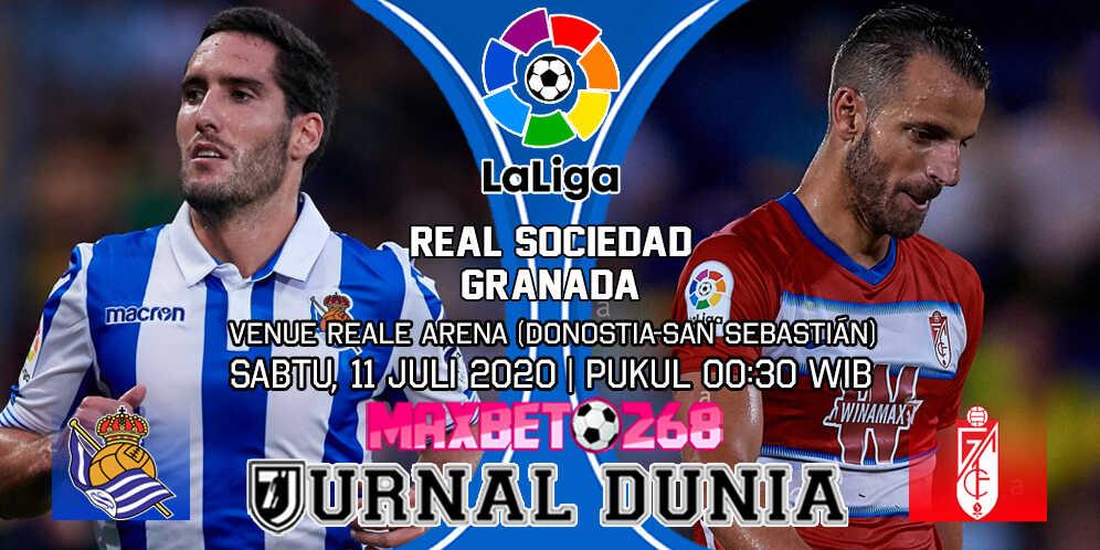 Prediksi Real Sociedad vs Granada 11 Juli 2020 Pukul 00:30 WIB