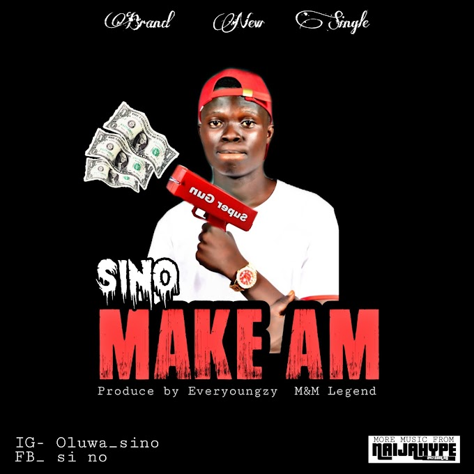 Sino - Make Am (prod. Everyoungzy)