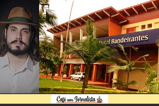 O historiador Miguel Fernando e o Hotel Bandeirantes