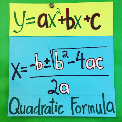 hand-drawn Quadratic Formula anchor chart, since replaced with a printed version